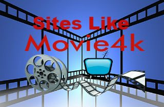 Top 10 Sites Like Movie4K for Streaming Movies