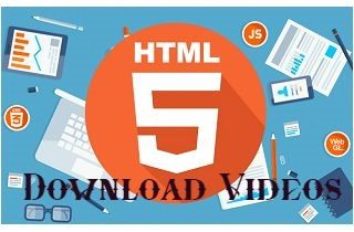 Ways on How to Download HTML5 Video