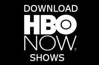 How to Download HBO Now Episodes to Watch Offline