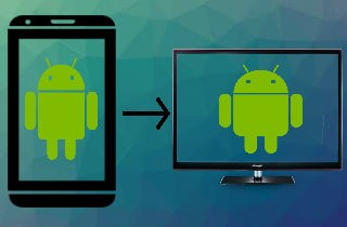 Practical Apps to Mirror Android from Android
