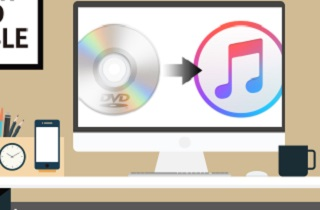 How to Convert and Import DVD to iTunes